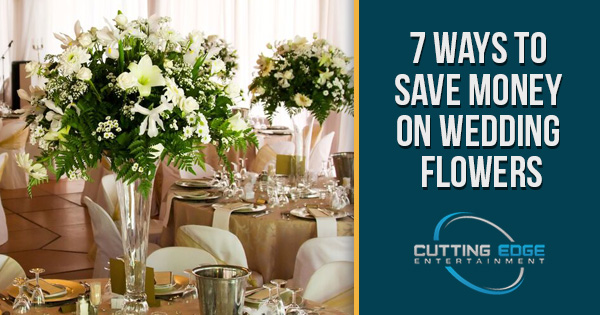 7 Ways To Save Money On Wedding Flowers