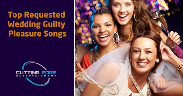 Texas DJ Wedding Guilty Pleasure Songs